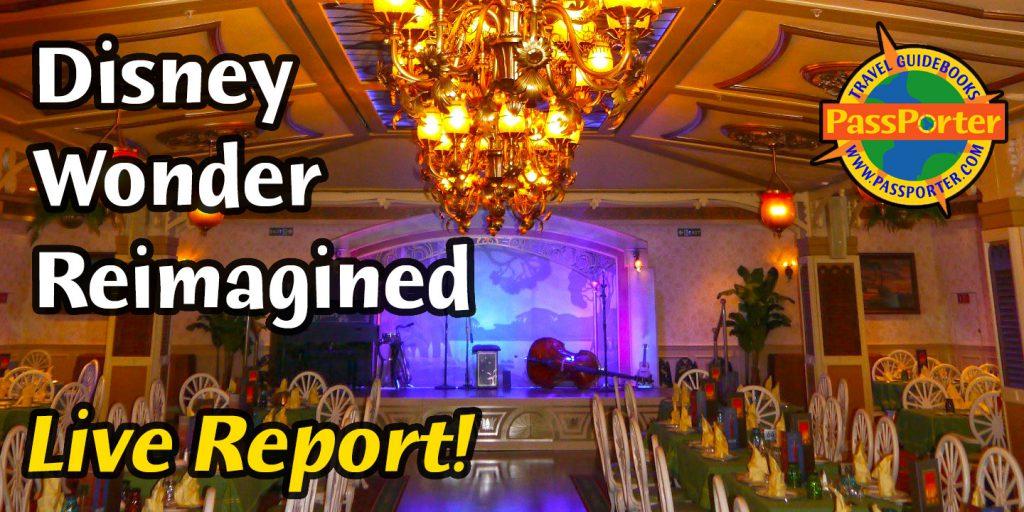 Disney Wonder Reimagined: What's New, What's Changed | Disney Cruise | PassPorter.com