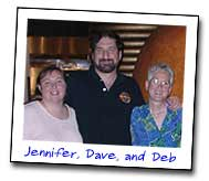 Jennifer, Dave, and Deb